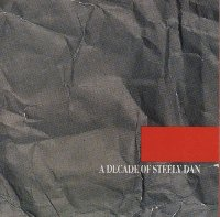 A decade of Steely Dan