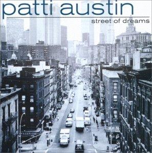 Patti austin street of dreams for Street of dreams